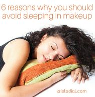 6 reasons why sleeping in your makeup is never a good idea